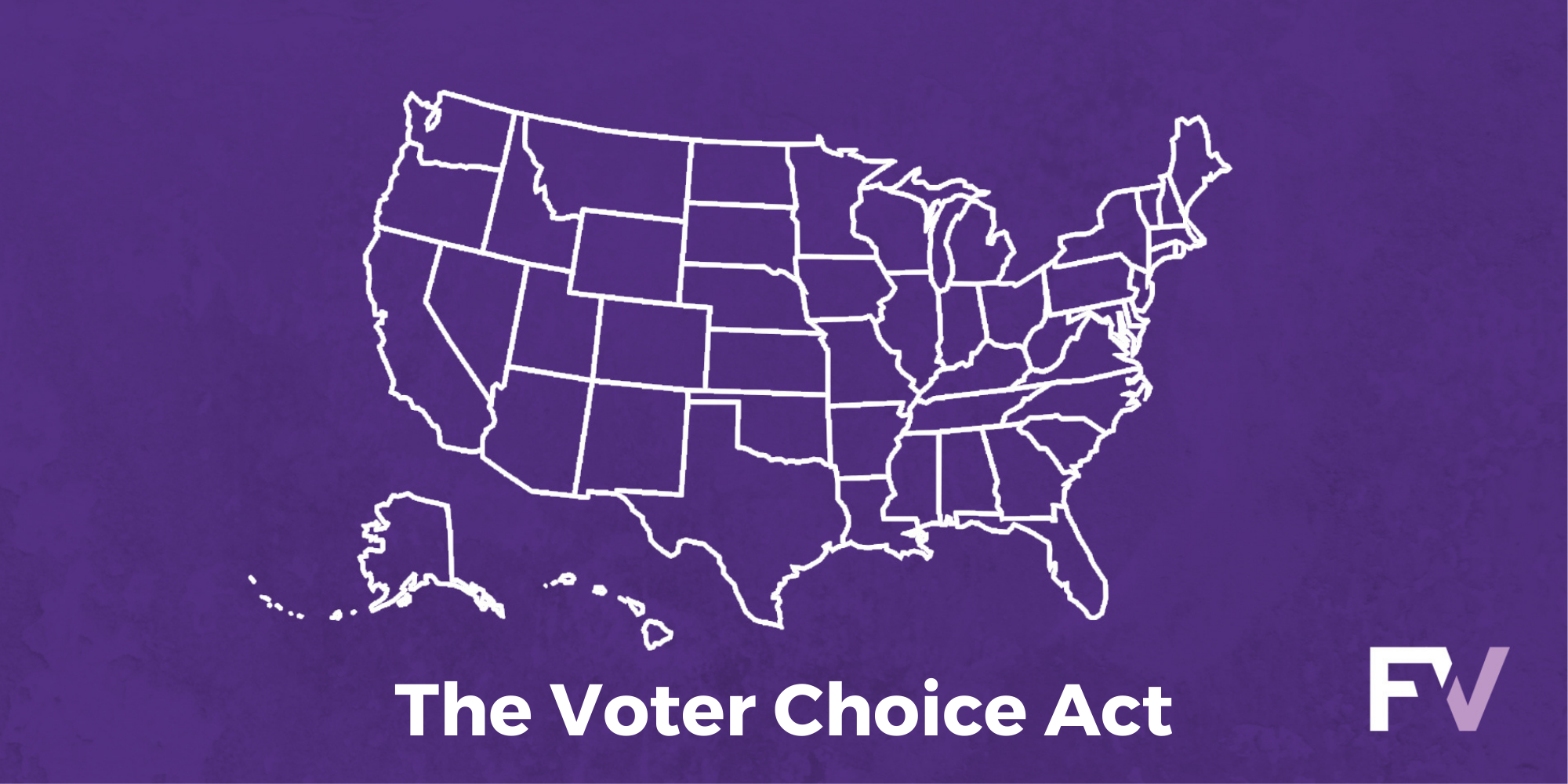 The Voter Choice Act: give states and cities more choice