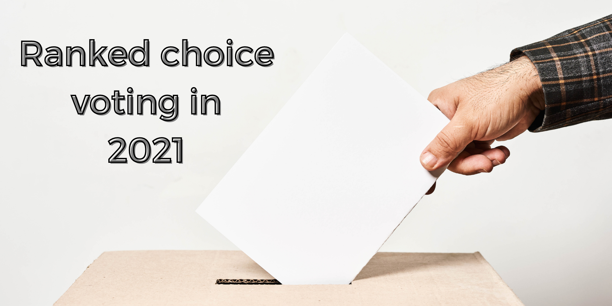 Ranked choice voting elections to watch in 2021