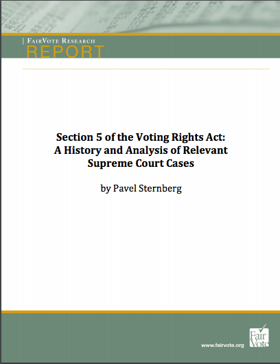 Section 5 of the Voting Rights Act:A History and Analysis of RelevantSupreme Court Cases