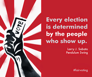 """Every election is determined by the people who show up.""  Larry J. Sabato, Pendulum Swing"