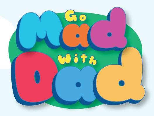 go mad with dad
