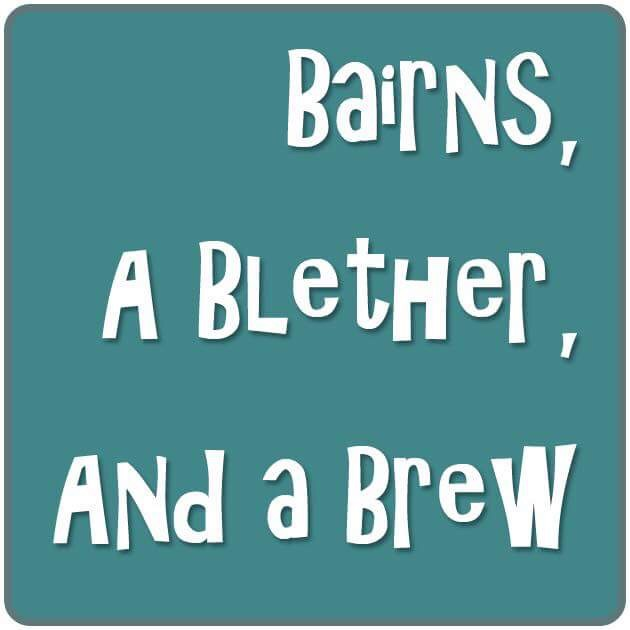 Bairns, a Blether and a Brew
