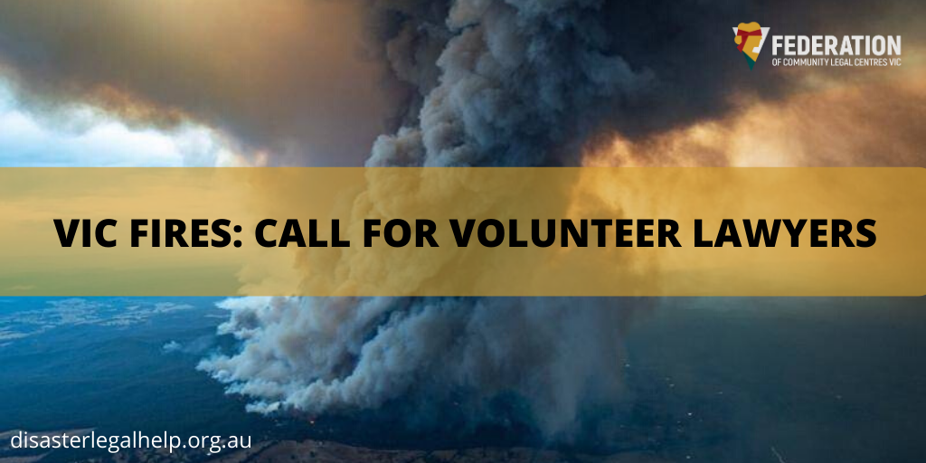 Victoria Fires: Call for Community Lawyers
