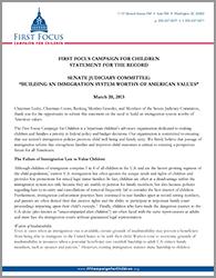 Senate Testimony Immigration Family Values