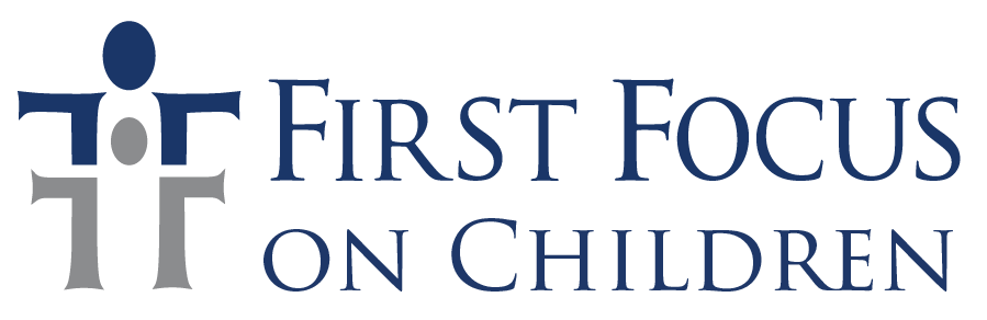 First Focus on Children