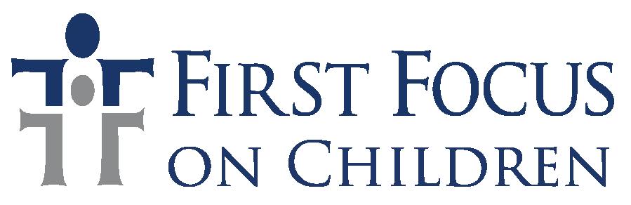 First Focus on Children