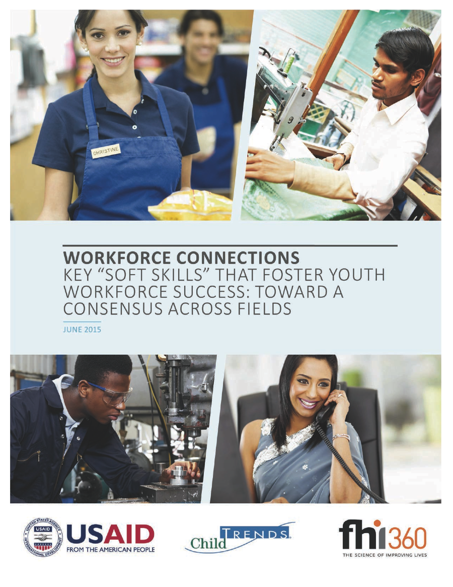 soft skills at workforce connections workforce connections key soft skills that foster youth workforce success toward a consensus across fields