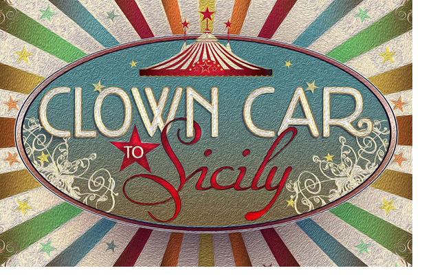 Clown_Car_to_Sicily_-_Primary_Image_BORDER.jpg