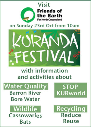 FoE FNQ Kuranda Festival