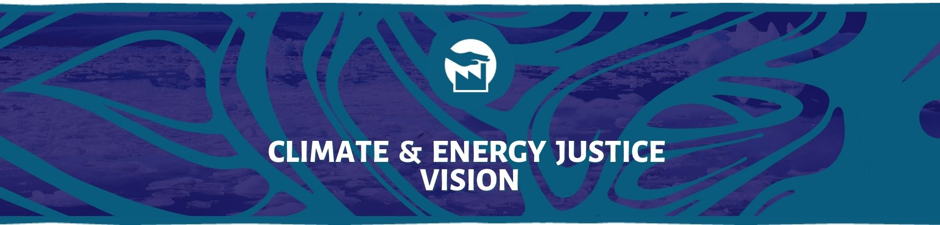 Climate and Energy Justice Vision