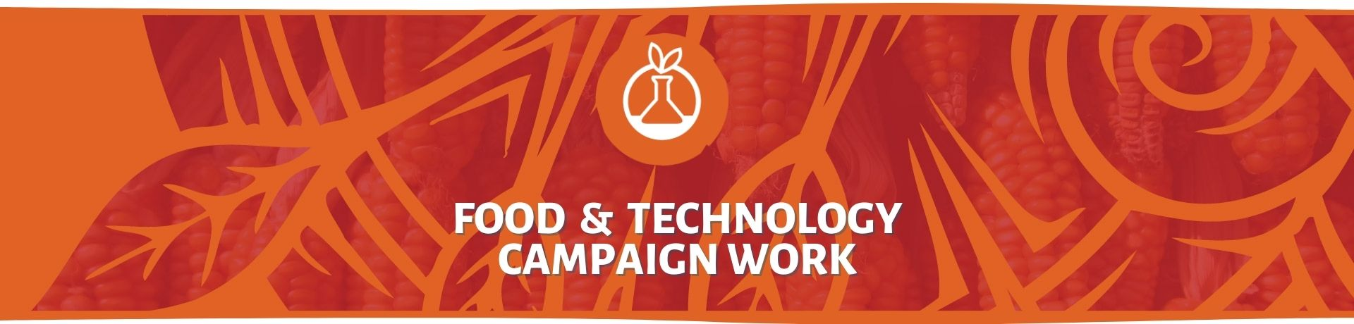 Food & Technology Campaign Work