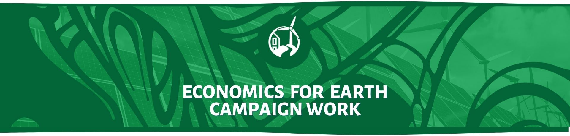 Economics for Earth Campaigns