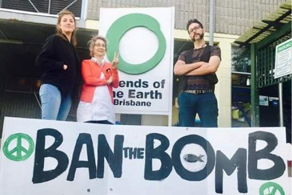 Friends of the Earth Brisbane - ban the bomb!