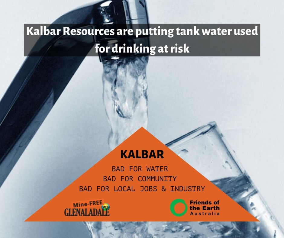 Kalbar Resources are putting tank water used for drinking at risk