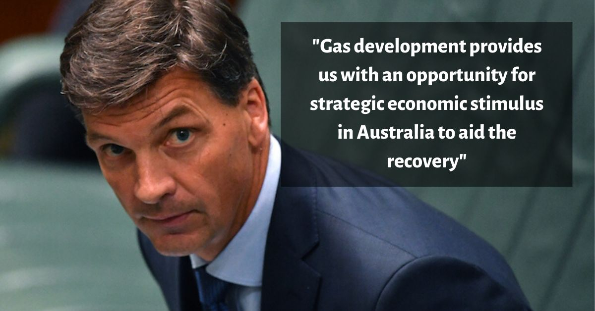 "Angus Taylor says ""Gas development provides us with an opportunity for strategic economic stimulus in Australia to aid the recovery"""