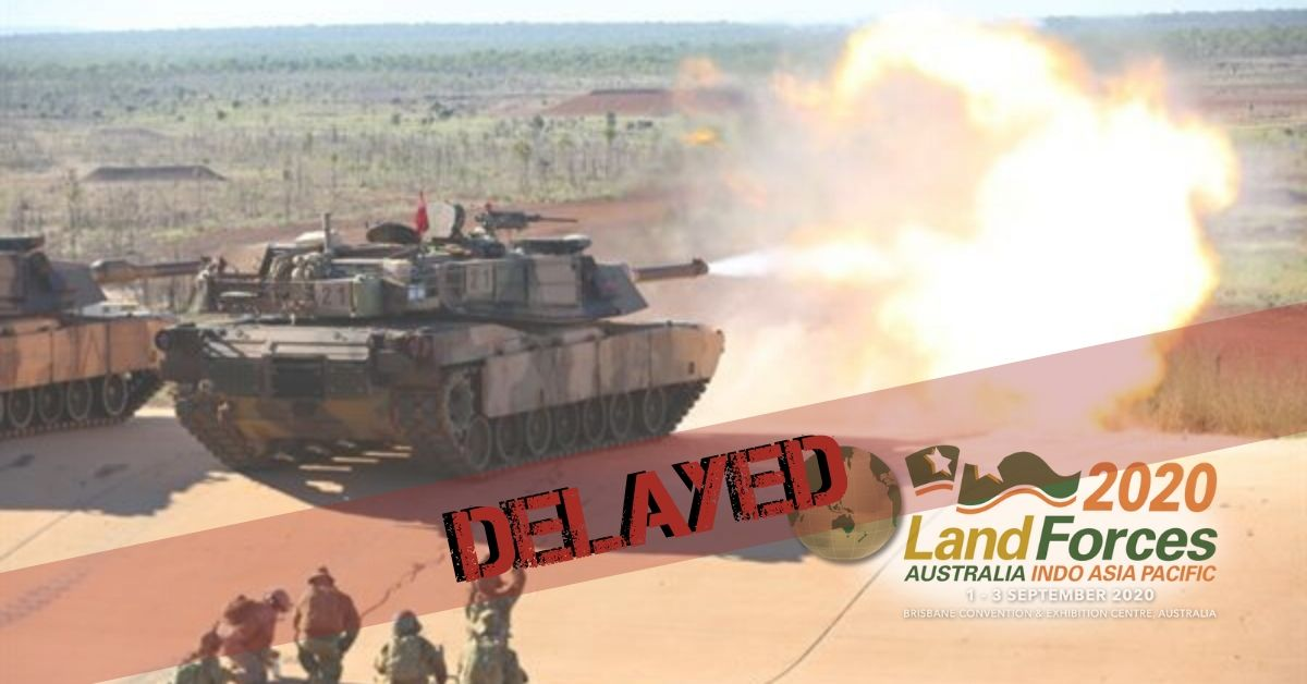 Land Forces 2020 has been delayed