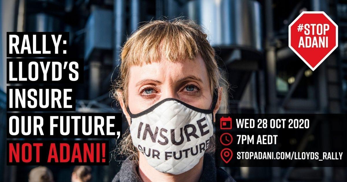 Lloyd's Insure Our Future, not Adani's mine!