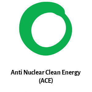 Anti-nuclear, Clean Energy (ACE) - Friends of the Earth Australia campaign