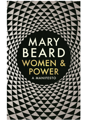 Cover of Women and Power: A Manifesto by Mary Beard