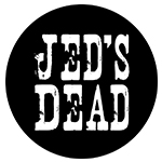 Jed's Dead