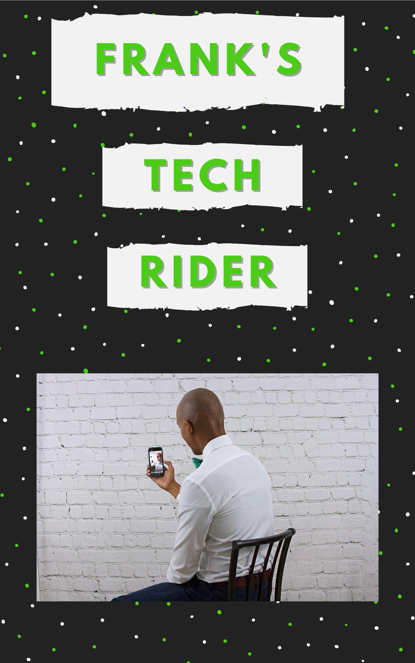 Frank Kitchen's Tech Rider