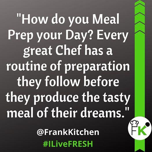 Meal Prep by Motivational Speaker Frank Kitchen