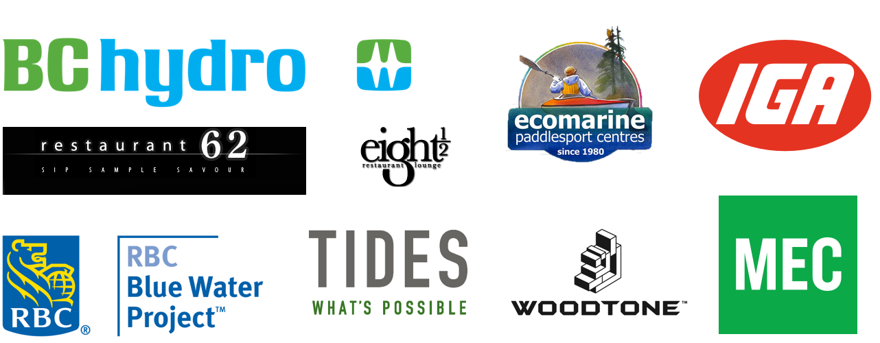 Fraser Riverkeeper Supporters: BC Hydro, Restaurant 62, Eight and one Half Restaurant and Lounge, Ecomarine Paddlesport Centres, IGA, RBC Blue Water Project, Tides: What's Possible, Woodtone, Mountain Equipment Co-op