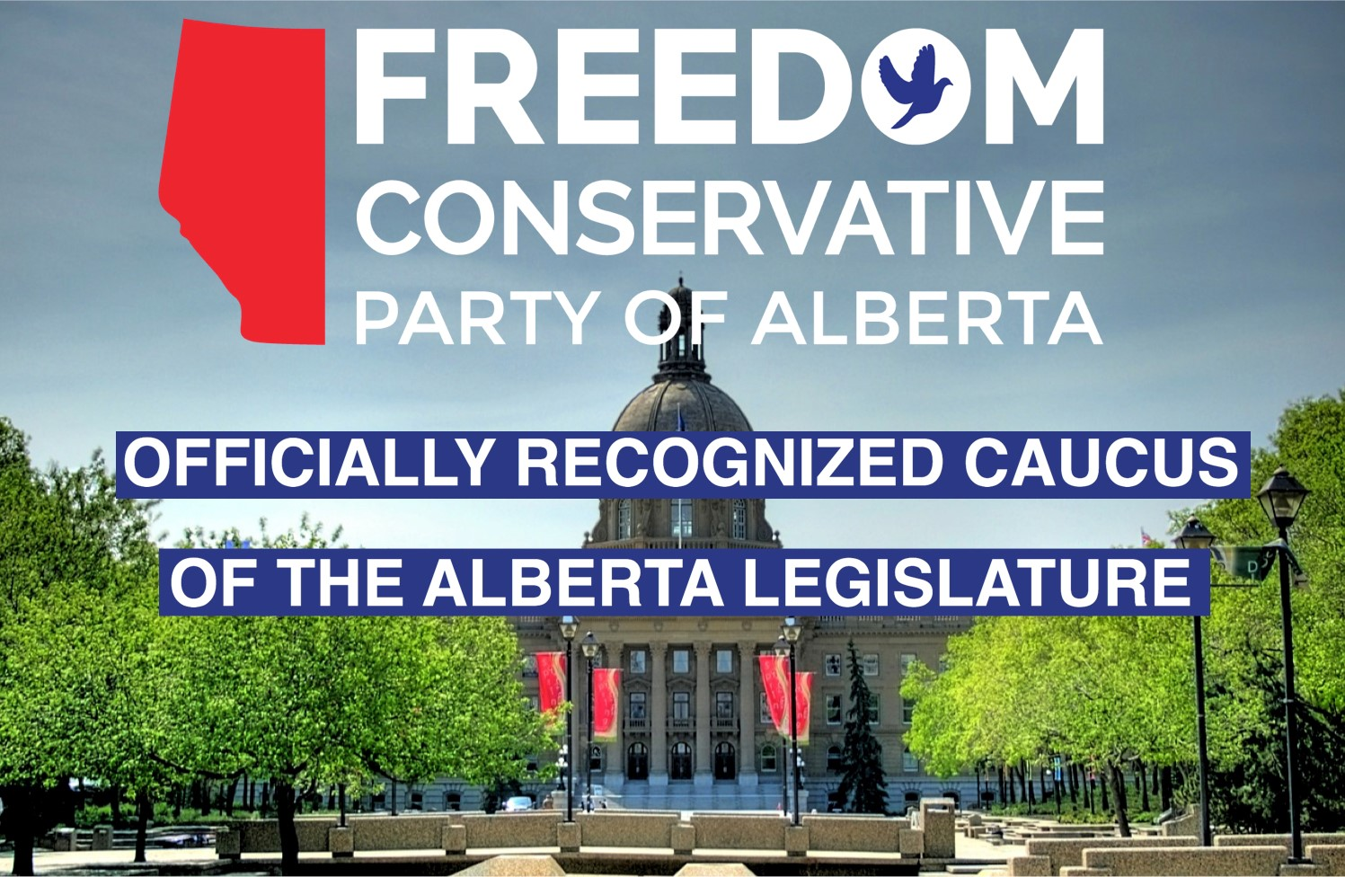 Freedom Conservative Party recognized by the Legislative Assembly of Alberta