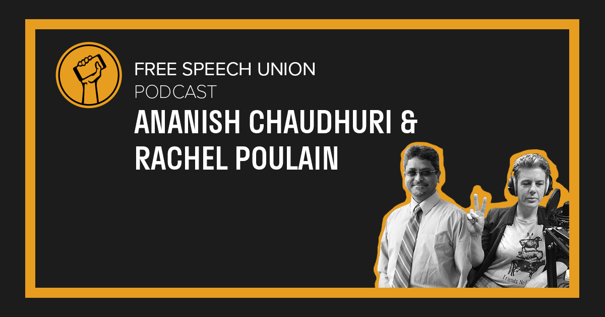 Podcast with Ananish Chaudhuri and Rachel Poulian