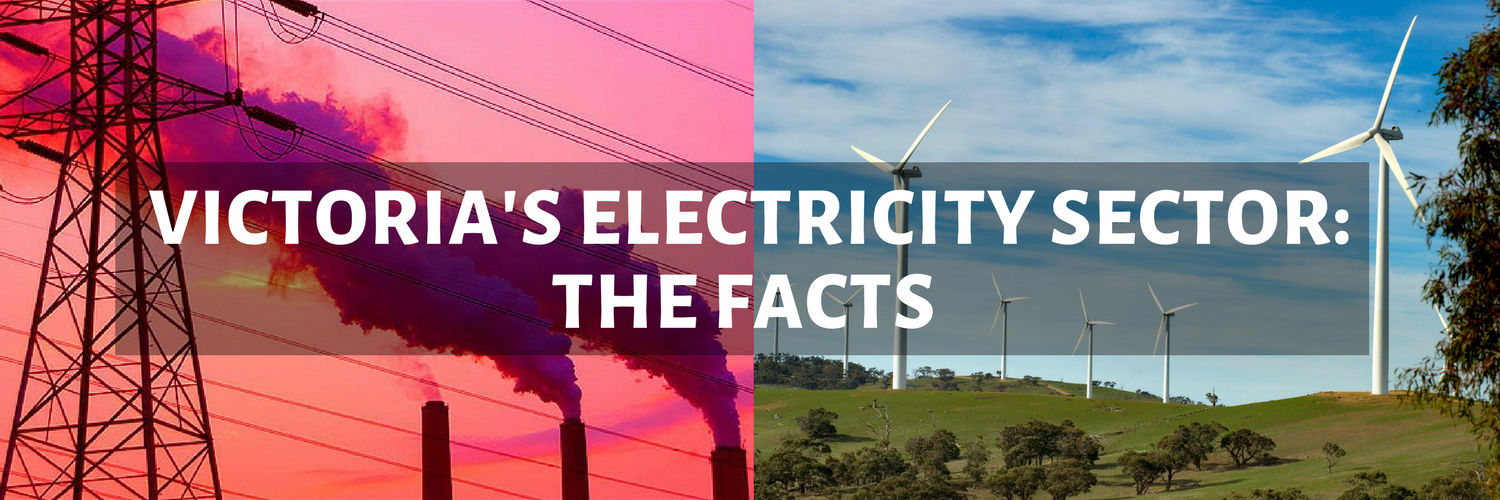 VICTORIA'S_ELECTRICITY_SECTOR__THE_FACTS.png