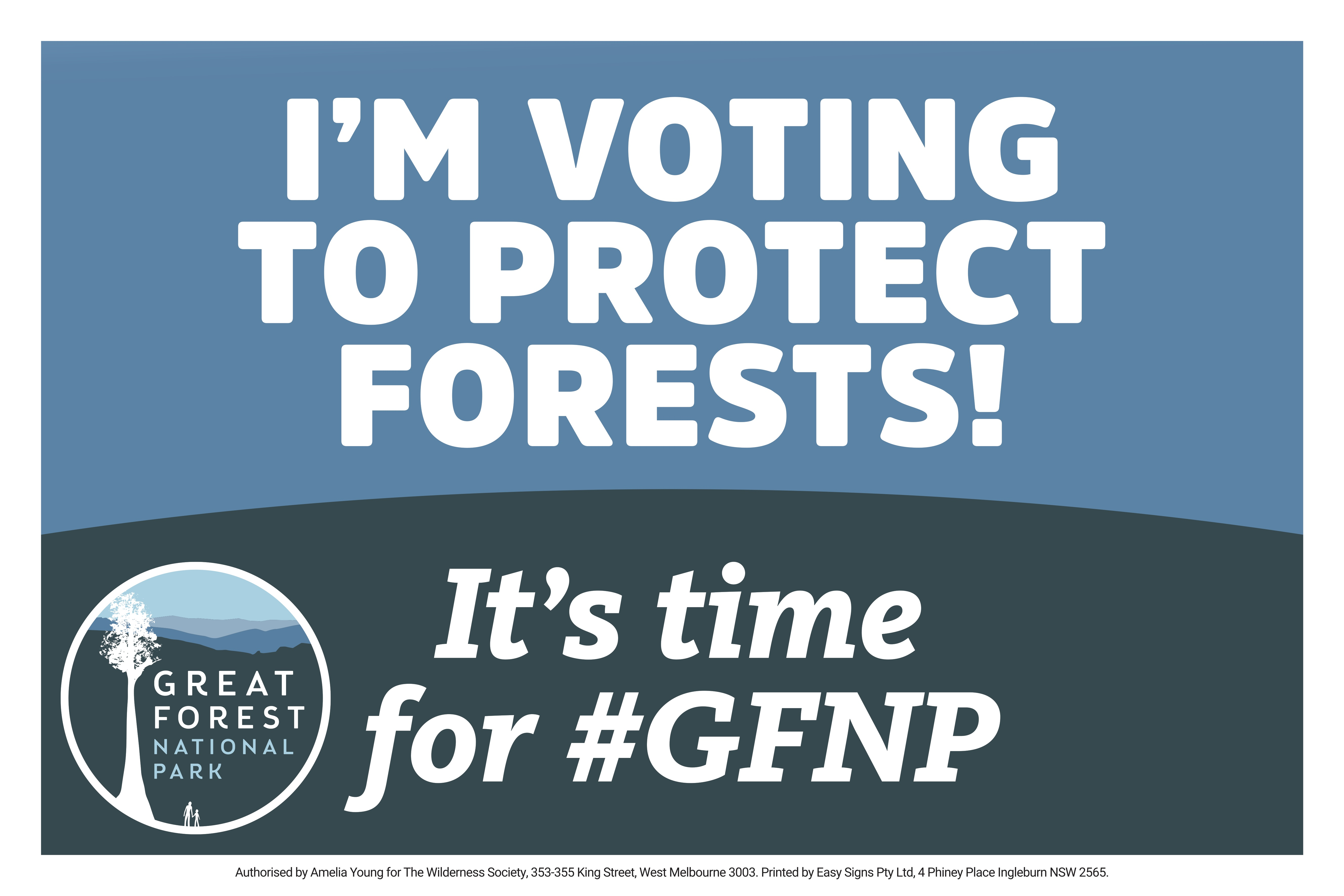 Vote for forests sign