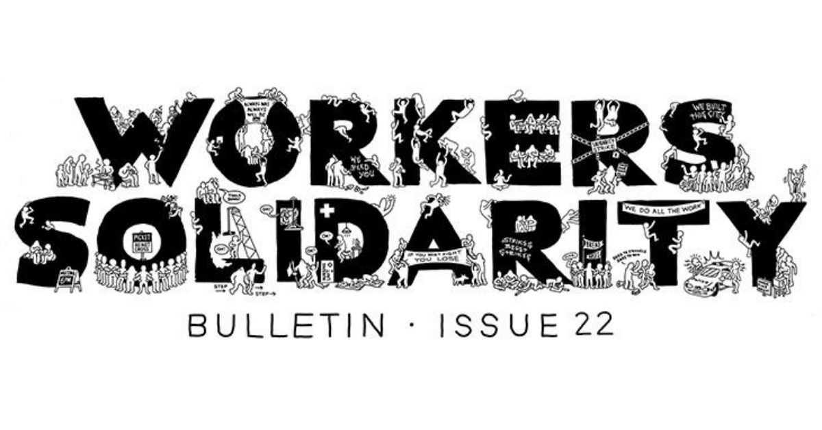 Workers Solidarity Bulletin Issue 22