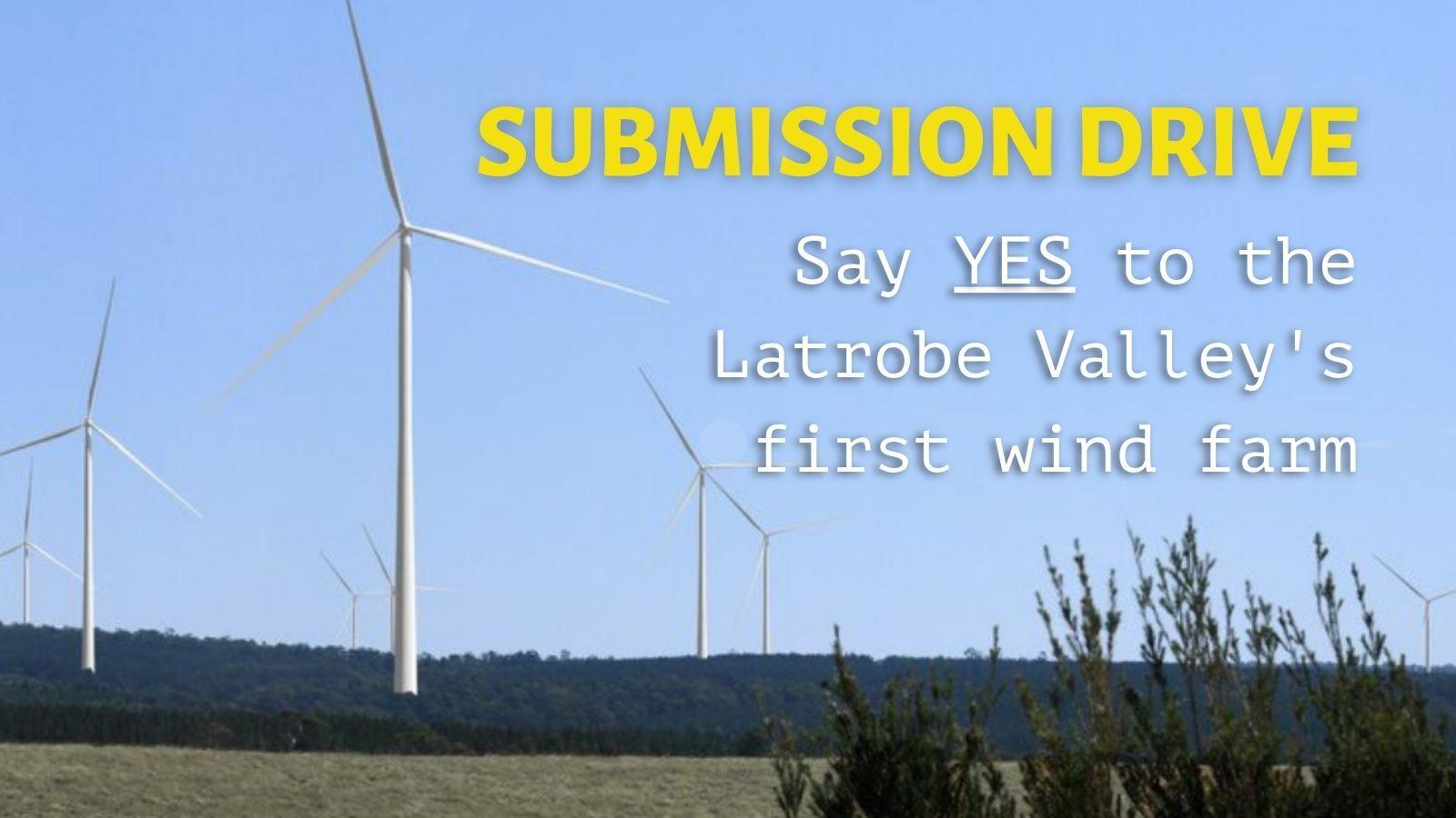 FoE Melb Latrobe Valley wind farm submission