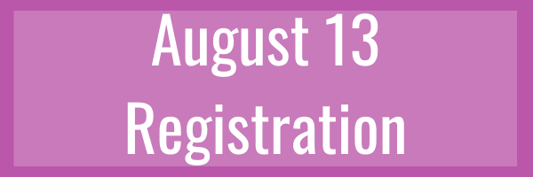 Click here to register for just August 13