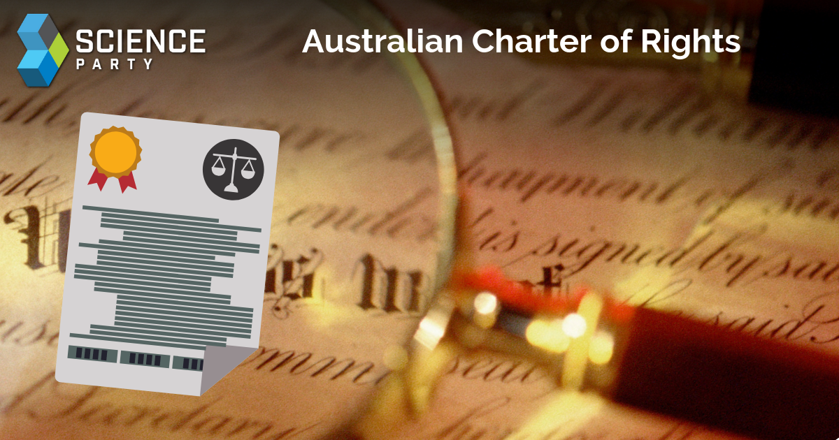 Australian Charter of Rights to enshrine our human rights and civil liberties in law