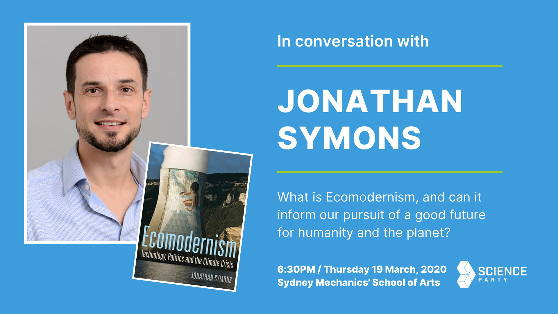 [Jon Symons and the cover of his book 'Ecomodernism'] What is ecomodenism, and can it inform our pursuit of a good future for humanity and the planet?