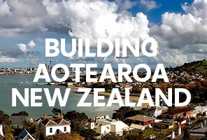 Building Aotearoa New Zealand