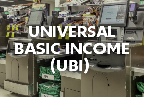 Universal Basic Income (UBI)