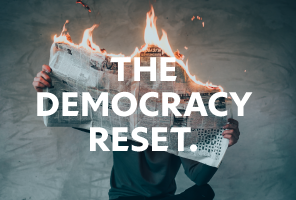 TOP 11 - THE DEMOCRACY RESET