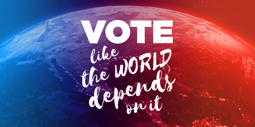 Vote_Like_The_World_Depends_on_it_TW.jpg