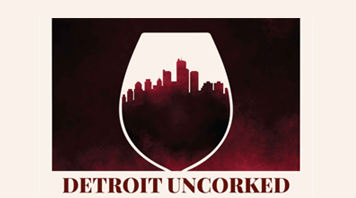 Detroit Uncorked