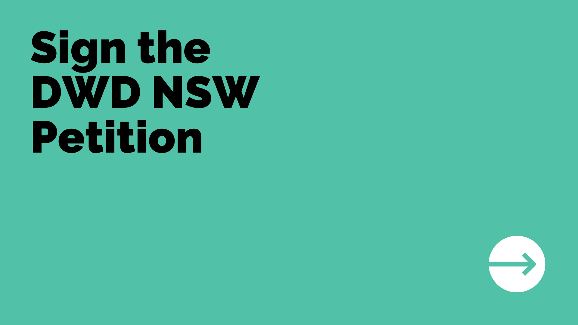 Sign the DWD NSW Petition here