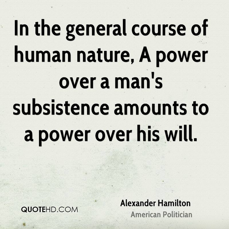 alexander-hamilton-politician-quote-in-the-general-course-of-human.jpg