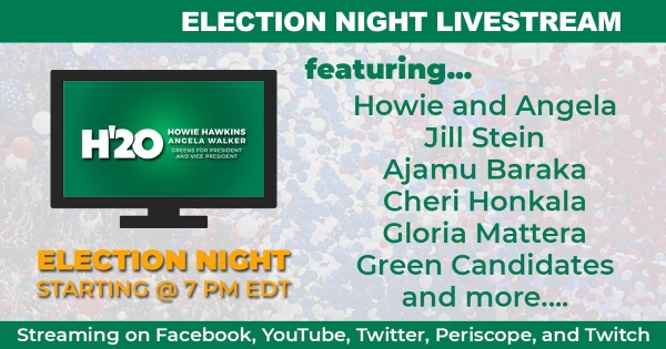 Green Party — Election Night Livestream Starts at 7:30pm ET