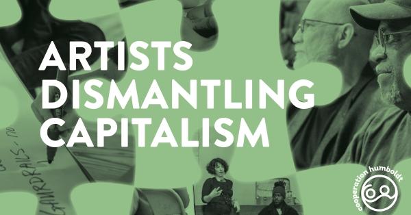 Artists Dismantling Capitalism