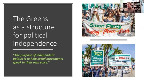 screenshot of webinar presentation: 'The Greens as a structure for political independence'