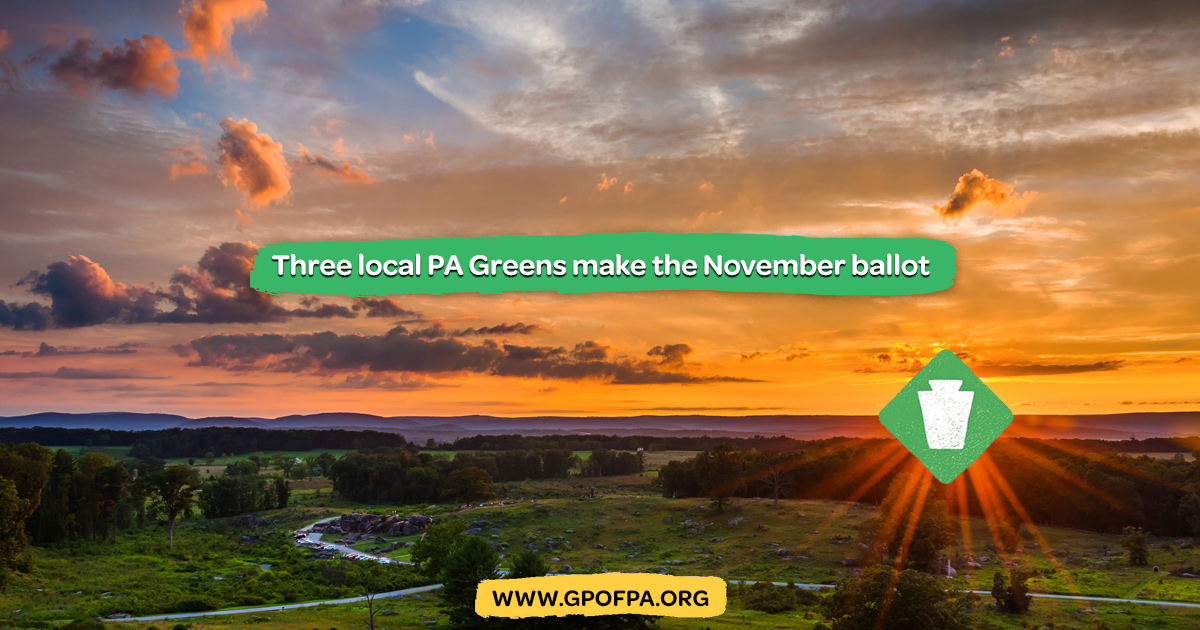 Three PA Greens on the Ballot for General Election, November