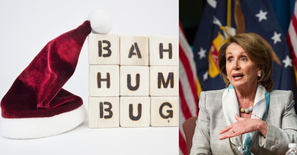 Nancy Pelosi - Bah-Humbug!