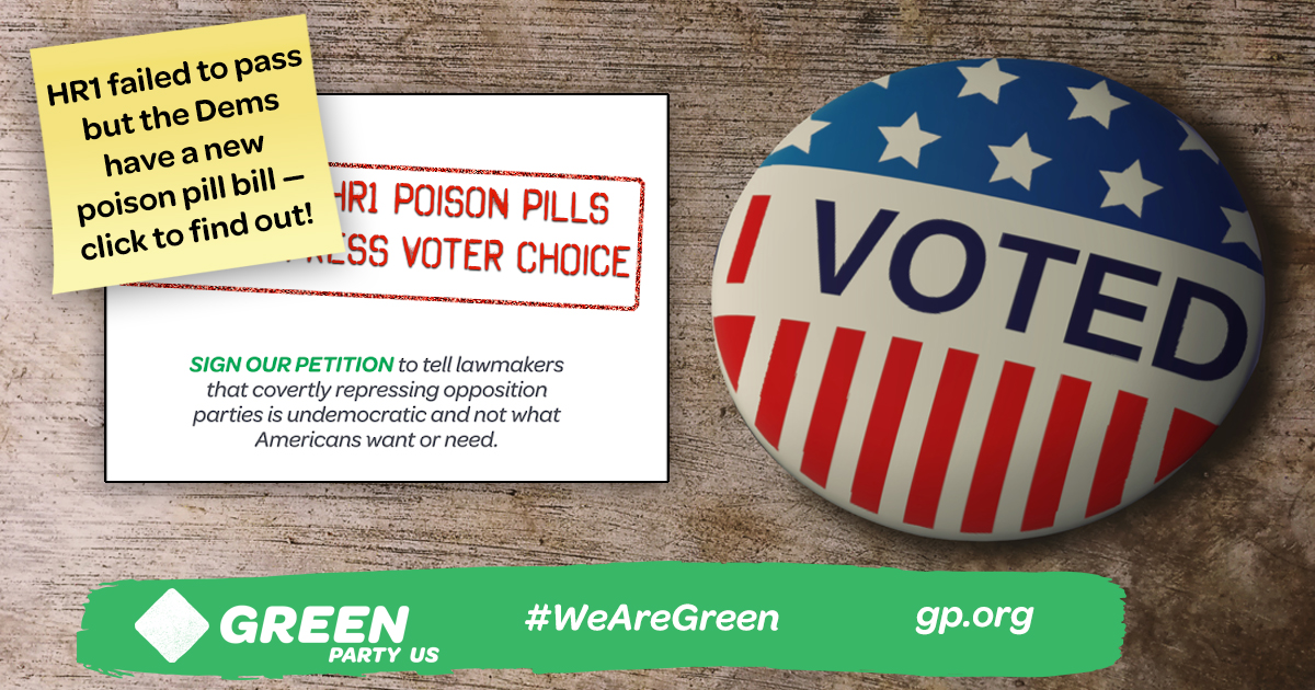 HR1 failed to pass but the Dems have a new poison pill bill — go to gp.org/ftvact to learn more
