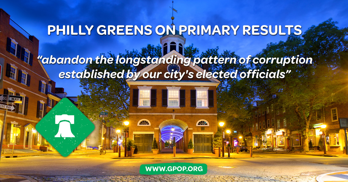 Philly-Greens-On-Primary-Results.jpg